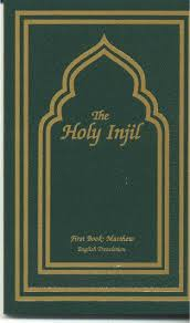 The Injil (New Testament) is a Holy Book of Islam